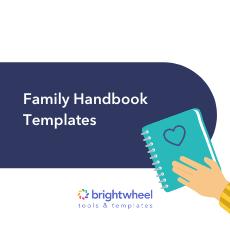 Family Handbook Templates - brightwheel