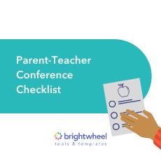 Parent-Teacher Conference Checklist - brightwheel