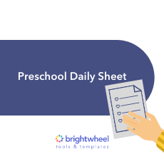 Preschool Daily Sheet - brightwheel